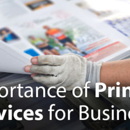 Importance of Printing Services for Businesses