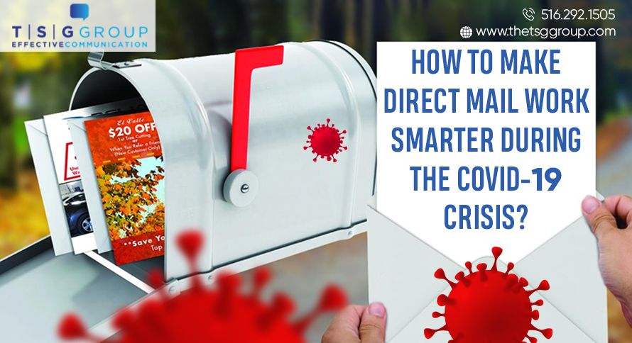 How to Make Direct Mail Work Smarter During COVID-19